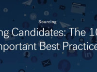 Sourcing Candidates: The 10 Most Important Best Practices